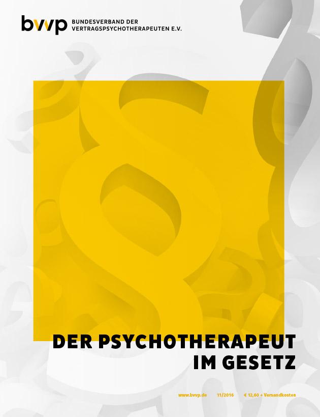 Der Psychotherapeut im Gesetz